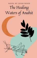 The Healing Waters of Anahit