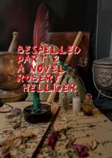 Bespelled Part 2 A novel