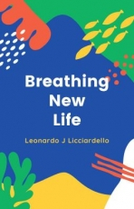 Breathing New Life