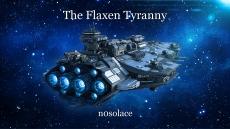 The Flaxen Tyranny