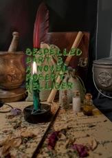 Bespelled Part 3 A novel
