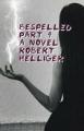Bespelled Part 4 A novel