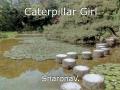Caterpillar Girl