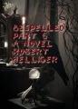 Bespelled Part 6 A novel