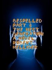 Bespelled Part 8 The Next Generation