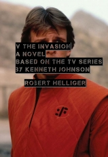 V The Invasion A novel