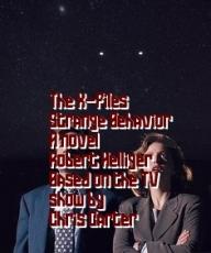 The X-Files Strange Behavior A novel