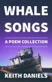 Whalesongs: A Poem Collection