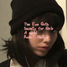 The Emo Goth Society for Girls A novel
