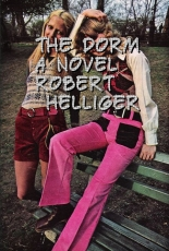 The Dorm A novel