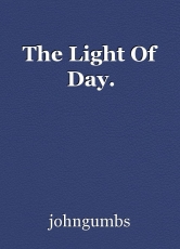 The Light Of Day.