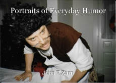Portraits of Everyday Humor