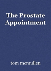 The Prostate Appointment