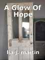 A Glow Of Hope