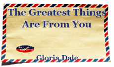 The Greatest Things Are From You