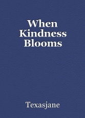 When Kindness Blooms