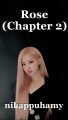 Rose (Chapter 2)