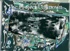 The Project Unknown