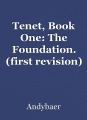 Tenet, Book One: The Foundation. (first revision)