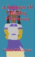 A Summer Of Missing Princesses