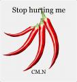 Stop hurting me