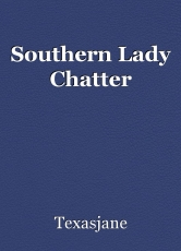Southern Lady Chatter