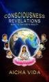 Consciousness - Revelations