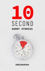 10-Second Short Stories