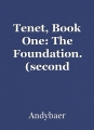 Tenet, Book One: The Foundation. (second revision)