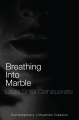 The Beast of Trauma—Breathing Into Marble