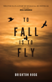 To Fall is to Fly (Preview)