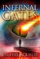 Infernal Gates (The War of Men and Angels Book 1)