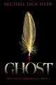 Ghost (The Justice Chronicles Book 1)