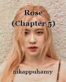 Rose (Chapter 5)