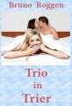 Trio in Trier