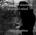 issues of a nineteen year-old mind
