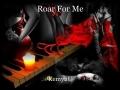 Roar For Me