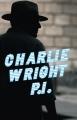 CHARLIE WRIGHT P.I.