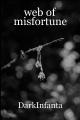 web of misfortune
