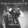 living in a suicidal wrld