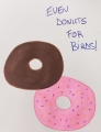 Even donuts for Birds