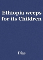 Ethiopia weeps for its Children