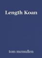 Length Koan