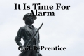 It Is Time For Alarm
