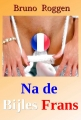 Na de bijles Frans - Deel 1