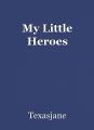 My Little Heroes