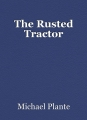 The Rusted Tractor