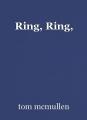 Ring, Ring,