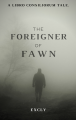 A Libro Consiliorum Tale: The Foreigner of Fawn # 1 - The Unwelcoming