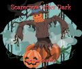 Scarecrow After Dark